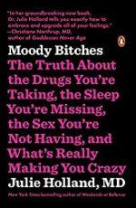 Moody Bitches